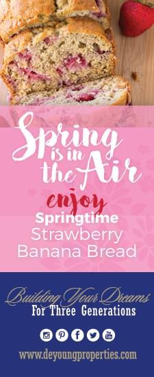 Enjoy A Springtime Strawberry Banana Bread From DeYoung!