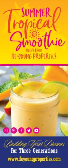 Summer Tropical Smoothie Recipe From De Young Properties!