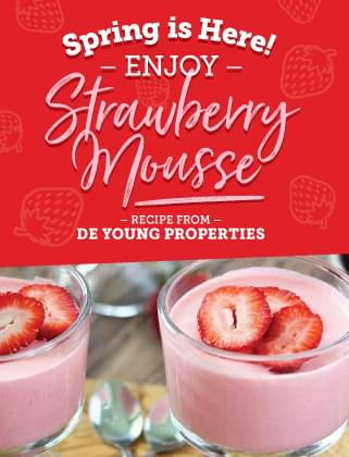 Strawberry Mousse Recipe from De Young Properties!